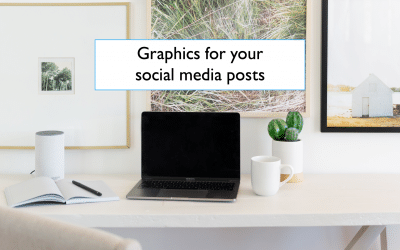 Creating graphics for your social media posts